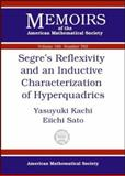 Segre's Reflexivity and an Inductive Characterization of Hyperquadrics, Yasuyuki Kachi and Eiichi Sato, 0821832255