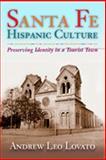 Santa Fe Hispanic Culture, Andrew Lovato, 0826332250