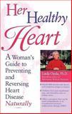 Her Healthy Heart, Linda Ojeda, 0897932250