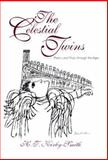 The Celestial Twins : Poetry and Music Through the Ages, Kirby-Smith, H. T., 1558492259