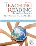 Teaching Reading in the 21st Century : Motivating All Learners, Graves, Michael F. and Juel, Connie, 0132092255