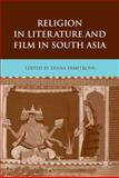 Religion in Literature and Film in South Asia, , 0230622259