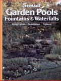 Garden Pools, Fountains and Waterfalls, Sunset Publishing Staff, 0376012250