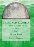 Villas and Gardens in Early Modern Italy and France 9780521782258