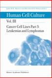 Cancer Cell Lines : Leukemias and Lymphomas, , 079236225X