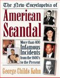The New Encyclopedia of American Scandal, Kohn, George Childs, 081604225X