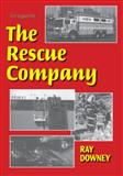 The Rescue Company, Downey, Ray, 091221225X