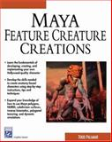 Maya Feature Creature Creations, Palamar, Todd, 1584502258