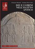 Dei e Uomini Nell'Egitto Antico : 3000 A. C. - 395 D. C., Dunand, Francoise, 8882652254