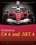 Professional C# 4 and .NET 4, Christian Nagel and Jay Glynn, 0470502258