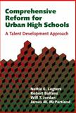Comprehensive Reform for Urban High Schools : A Talent Development Approach, Legters, Nettie E. and Legters, Nettie, 0807742252