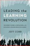 Leading the Learning Revolution, Jeff Cobb, 0814432255