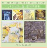 Light and Shade, Paul Taggart, 1402702256