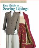 Easy Guide to Sewing Linings, Connie Long, 1561582255