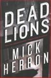 Dead Lions, Mick Herron, 1616952253