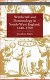 Witchcraft and Demonology in South-West England, 1640-1789 9780230292260