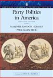 Party Politics in America, Hershey, Marjorie Randon and Beck, Paul Allen, 0321202260