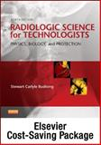 Mosby's Radiography Online: Radiologic Physics 2e, Mosby's Radiography Online: Radiographic Imaging 2e, Radiobiology and Radiation Protection 2e and Radiologic Science for Technologists (User Gds/Codes/Texts/Wkbks), Mosby and Bushong, Stewart C., 0323112269