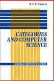 Categories and Computer Science, Walters, R. F. C., 0521422264