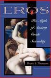 Eros, Bruce S. Thornton, 0813332265