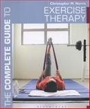 The Complete Guide to Exercise Therapy, Christopher M. Norris, 1408182262