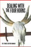 Dealing with the Four Horns, Francis Eddyson Unankah, 1468582267
