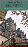 Exploring Old Quebec, Maude Bonenfant, 1550652265
