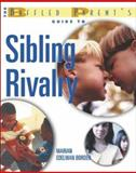 The Baffled Parent's Guide to Sibling Rivalry, Marian Edelman Borden, 0071412263