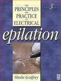 Principles and Practice of Electrical Epilation, Godfrey, Sheila, 0750652268