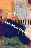 Truth and Other Fictions, Eva Tihanyi, 0980882265