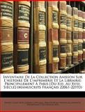 Inventaire de la Collection Anisson Sur L'Histoire de L'Imprimerie et la Librairie, Ernest Louis Nol Joseph Coyecque, 1147882266