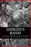 Gideon's Band, George Washington Cable, 1489502262
