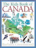 The Kids Book of Canada, Barbara Greenwood, 1554532264