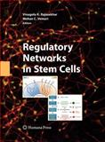 Regulatory Networks in Stem Cells, Vemuri, Mohan C., 1603272267
