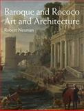 Baroque and Rococo Art and Architecture, Neuman, Robert, 0205832261