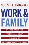 Work and Family, Sue Shellenbarger and Wall Street Journal Staff, 0345422260