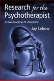 Research for the Psychotherapist, Jay Lebow, 0415952263