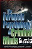 The Forensic Psychology of Criminal Minds 1st Edition