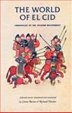 World of el Cid : Chronicles of the Spanish Reconquest, Barton, Simon, 0719052262