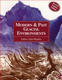 Modern and Past Glacial Environments, Menzies, John, 0750642262