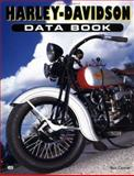 Harley-Davidson Data Book, Conner, Rick, 076030226X