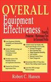 Overall Equipment Effectiveness, Hansen, Robert C., 0831132264
