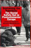 The Social Safety Net in Postcommunist Europe 9780876092262