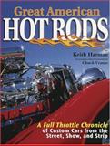 Great American Hot Rods, Keith Harman, 0896892263