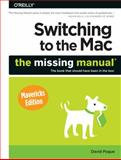 Switching to the Mac: the Missing Manual, Mavericks Edition, Pogue, David, 1449372260