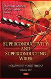 Superconductivity and Superconducting Wires, , 1608762262