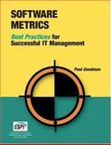 Software Metrics : Best Practices for Successful IT Management, Goodman, Paul, 1931332266