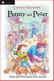 Penny and Peter, Carolyn Haywood, 0152052267
