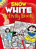 Snow White Activity Book, Susan Shaw-Russell, 0486472264