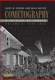 Cometography, 1960-1982 Vol. 5 : A Catalog of Comets, Meyer, Maik and Kronk, Gary W., 052187226X
